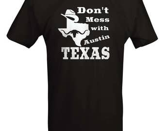 Don't Mess with Texas - Cowboy Hat Austin Oil Longhorn Orange UT Funny T shirt - B234