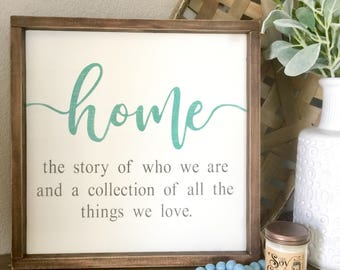 Home the story of who we are wood sign, Home definition sign, Rustic home sign, Rustic gallery wall sign, Gifts Under 100