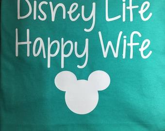 Disney Life Happy Wife Shirt