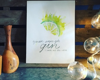 Given Enough Gin Watercolour Print