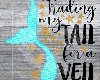 Trading my Tail for a Veil SVG eps png dxf Commercial Use Silhouette Circuit Heat Transfer Vinyl