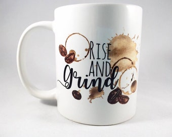 Rise and Grind Mug / Rise and Grind / Morning Mug / Coffee Mug / Coffee Bean Mug / Coffee Cup / Watercolor Mug / Rise and Grind Cup / Mug
