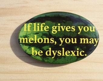 Humorous Dyslexia Button