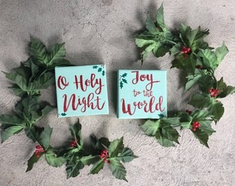 O Holy Night/ Joy to the World Signs