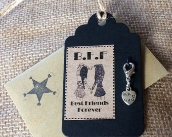Gift Tag - Friendship gift - Best Friend Clip on Charm