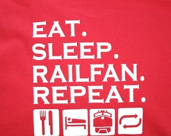 Rail Fan Shirt; Eat Sleep Railfan; Railroad Fan; Train Fan; Train lover