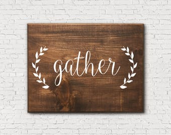 Rustic Gather Sign Dining Room Signs Rustic Kitchen Sign Gather Signs Rustic