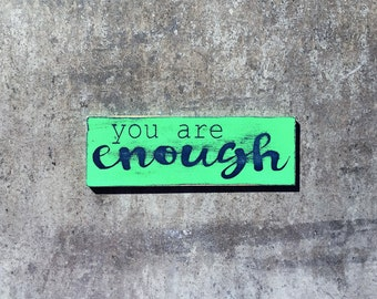 You Are Enough-MAGNET