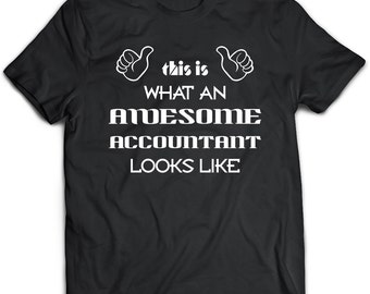 Accountant T-Shirt. Accountant tee present. Accountant tshirt gift idea. - Proudly Made in the USA!