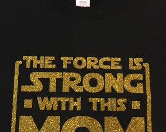 The Force is Strong shirt