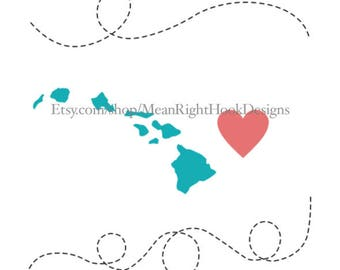Hawaii SVG, state svg, silhouette, heart svg, and dotted line svg, INSTANT DOWNLOAD vector files for cutting machines - svg, png, dxf, eps