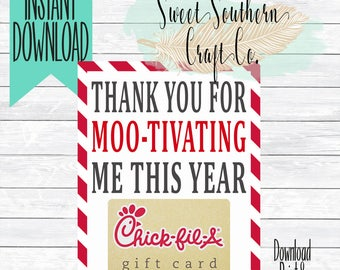 INSTANT DOWNLOAD**Thank You For MOO-Tivating Me This Year!Chick Fil A Gift Card Printable,5X7,Teacher Appreciation,End Of Year,Teacher Gift