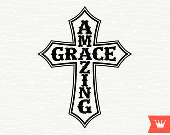 Amazing Grace Cross SVG Cutting File Inspiration Christian Instant Download Cut File for Cricut Explore, Silhouette Cameo, Cutting Machines