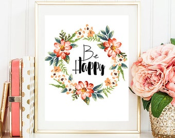 Be happy poster Motivational poster Be happy wreath poster Boho Typography poster Quote poster Be happy wall art Printable be happy poster