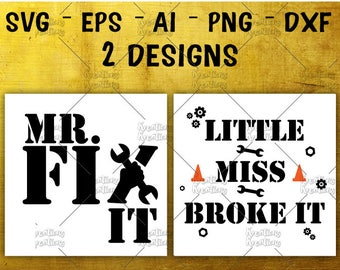Mr Fix it SVG father's day SVG litte miss broke it svg funny svg cut cuttable cutting file Cricut Silhouette Instant Download SVG pn eps dxf