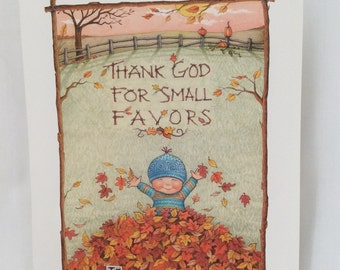 Mary Engelbreit Print - Thank God For Small Favors