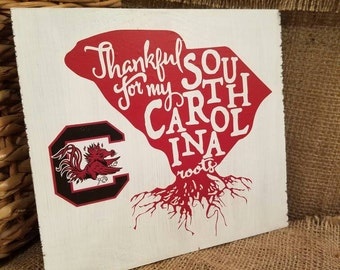 Thankful for my South Carolina Roots USC