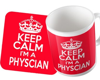 Keep Calm I'm a Physcian Mug and Coaster Set Double Pack