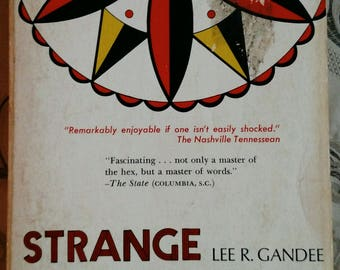 Strange Experience: Secrets of a Hexenmeister