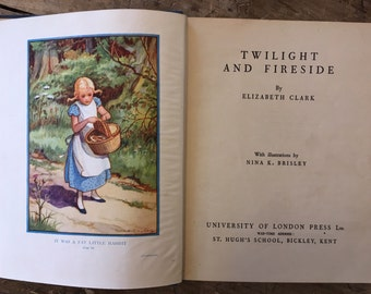 Elizabeth Clark - twilight and fireside - vintage stories - Children's story book - 1940s children's book