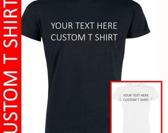 Custom T-shirt  Mens Custom Shirt  Womens Custom Top Custom Tee Shirt Personalized T shirts Customized T shirt Custom Tshirt Customized Top