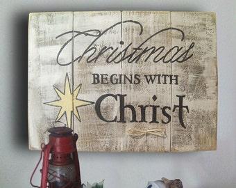 Christmas Scripture Sign - Christ Sign - Christmas begins with Christ Sign - Christmas Home Decor - Christmas Gift Idea