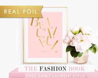 Beautiful Chaos Typography - Real Gold Foil Art Print