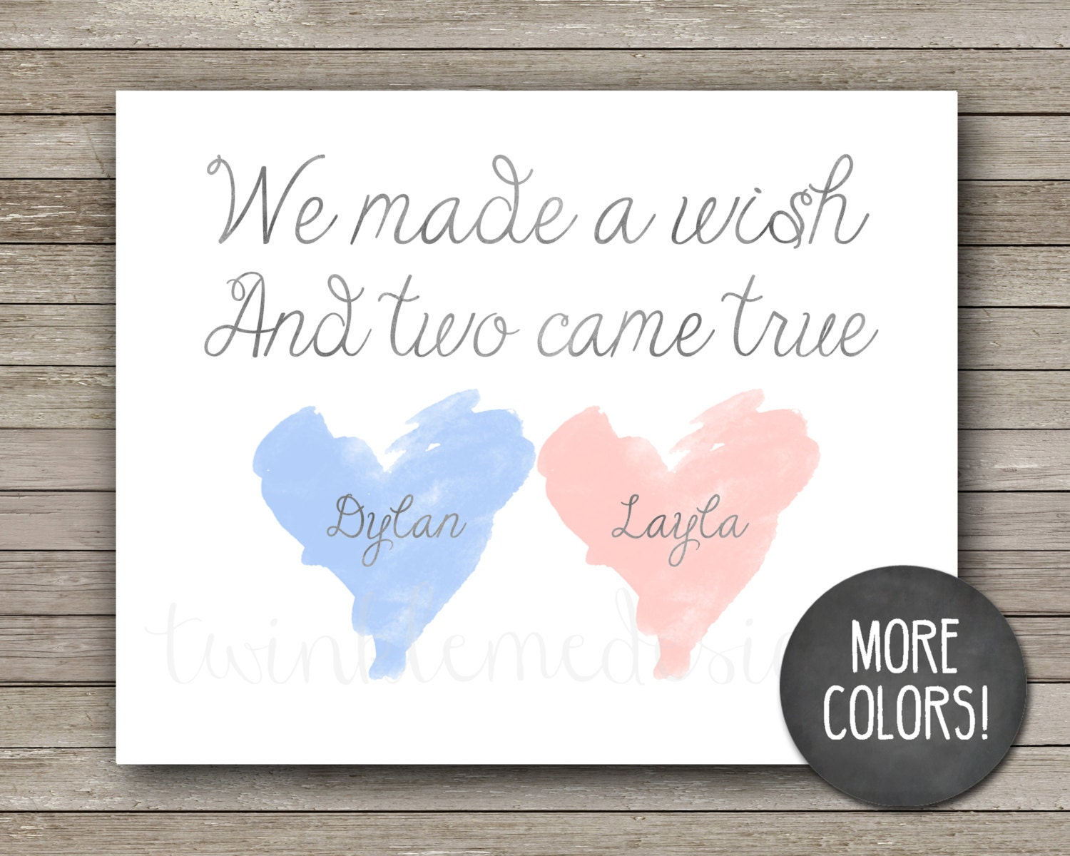 We Made A Wish And It Was You We Made: We Made A Wish And Two Came True Twin Quote Twin Nursery