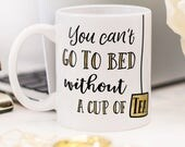 """One Direction mug with quote from the song """"Little Things"""" - """"You can't go to bed without a cup of tea"""""""