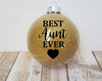 Aunt Ornament, Best Aunt Ever, Aunt Gift, Gift for Aunt, Aunt Christmas Gift, Gift from Niece, Glitter Ornaments, Personalized Ornament