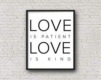 Love Is Patient Love Is Kind, Printable Art, Bible Verse, Love Sign, Valentine's Day, Love Printable, Minimalist Decor, Typography Poster