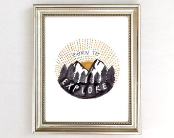 Mountain Nursery Decor, Mountain Nursery Art Print, Adventure Nursery, Watercolor Mountains, Neutral Nursery, Boy Nursery, Born To Explore