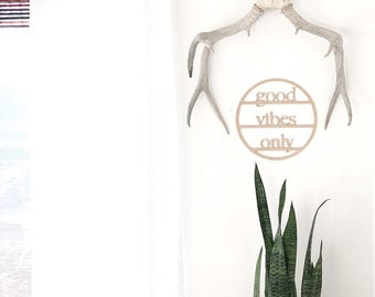 Good Vibes Only/ Wood Words/ Wood cutout / Good Vibes Sign