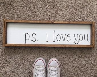 P.S. I Love You Sign, Wood I Love You Sign, Rustic Framed Love Sign