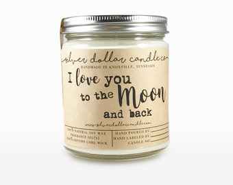 I love you to the Moon and back | Scented Soy Candle, birthday gifts, Mothers Day, gifts for her, gift idea, anniversary gift,boyfriend gift