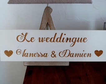 """Panneau personnalisé pour mariage """" le weddingue"""". Panneau mariage ."""