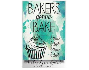 5x7 Bakers Gonna Bake DIY Printable