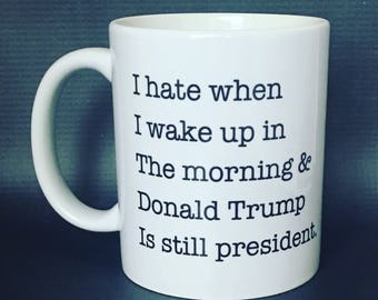 Image result for trump coffee cup wake up still president