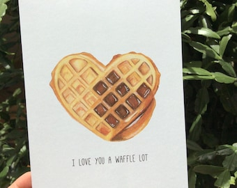 I Love You a Waffle Lot