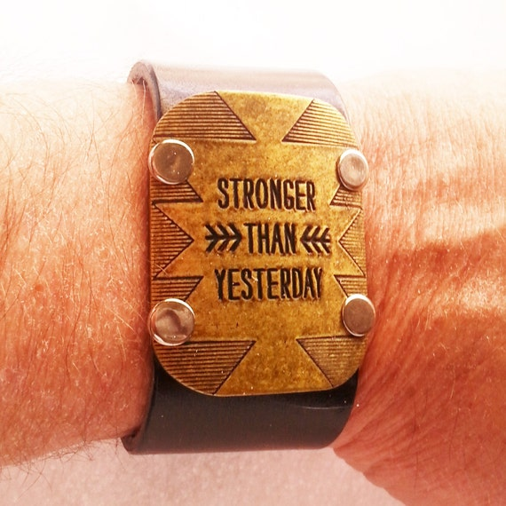 Fitness Gift for Men, Men's Leather Cuff Bracelet, Crossfit Jewelry, Stronger Than Yesterday, Inspirational Wrist Cuff, Motivational Jewelry