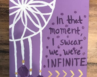 """Original In That Moment, I Swear We Were Infinite, Purple & White Dreamcatcher Painting 8"""" x 10"""", Perks of Being a Wallflower Quote Painting"""
