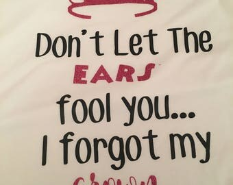 Don't Let the Ears Fool You  Tank/T-shirt/Racerback