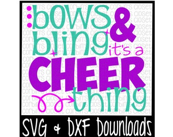 Cheer SVG * Bows and Bling It's A Cheer Thing Cut File - DXF & SVG Files - Silhouette Cameo, Cricut