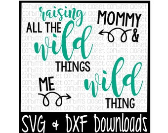 Wild Things SVG * Raising All The Wild Things Cut File - DXF & SVG Files - Silhouette Cameo, Cricut