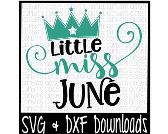 Little Miss June Cut File - DXF & SVG Files - Silhouette Cameo/Cricut