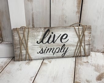 Live Simply | Wooden Sign | Home Décor | Minimalist | Minimalism