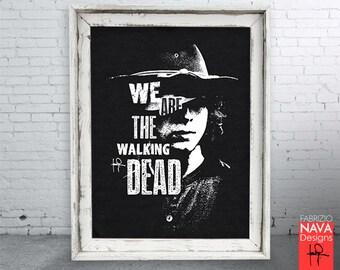We Are the Walking Dead Carl Grimes  RIP Art Print-TWD-Fan Art