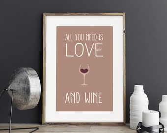 All you need is love. And wine - Print