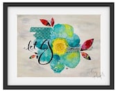 Motivational Wall Art: Let Go or Be Dragged
