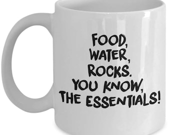 Fossicking/Rocks/Coffee Mug/Fossickers Mug/Rockhound Coffee Mug/Food, Water, Rocks. You know, The Essentials Coffee Mug/Faceters Coffee Mug.